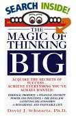 The Magic of Thinking Big by Dr.David Schwartz