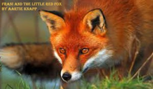 Frani and the Little Red Fox